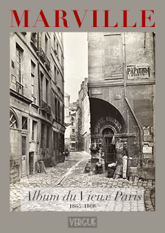 "Charles Marville : ""Album du Vieux Paris, 1865-1868"""